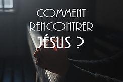 Comment_rencontrer_Jésus.jpg
