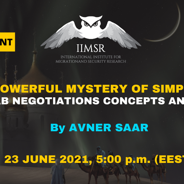 THE POWERFUL MYSTERY OF SIMPLICITY. Islamic/Arab Negotiation Concepts and Practices