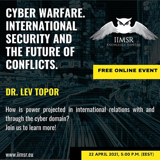 Cyber Warfare, International Security an