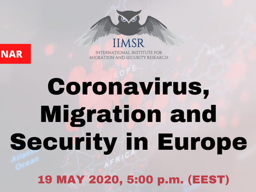 "WEBINAR: ""Corinavirus, Migration, and Security in Europe"""