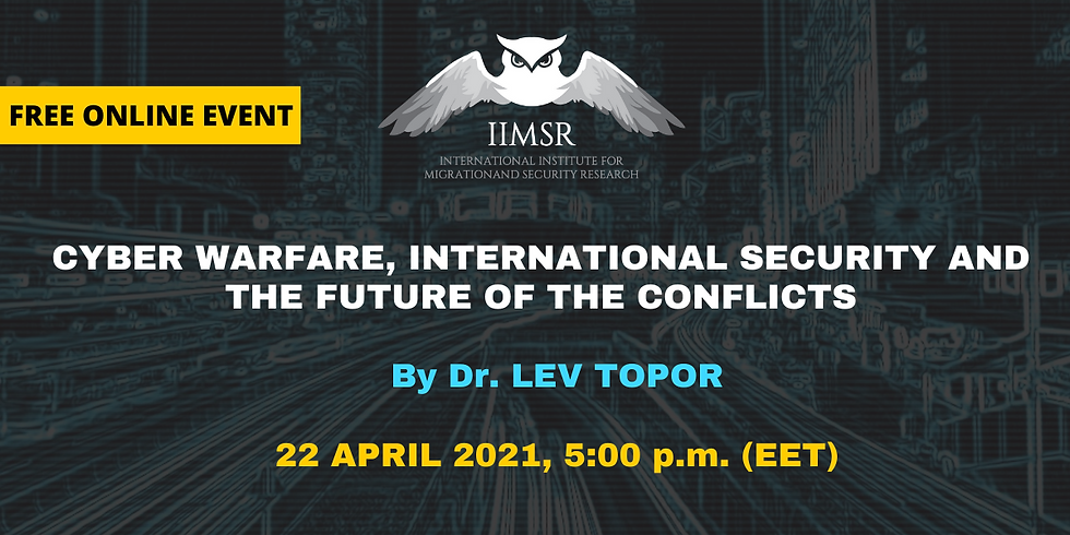 Cyber Warfare, International Security and the Future of the Conflicts