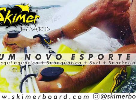 Skimer Board e outros esquis aquáticos.