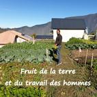 """""""Fruit de la terre et du travail des hommes"""""""