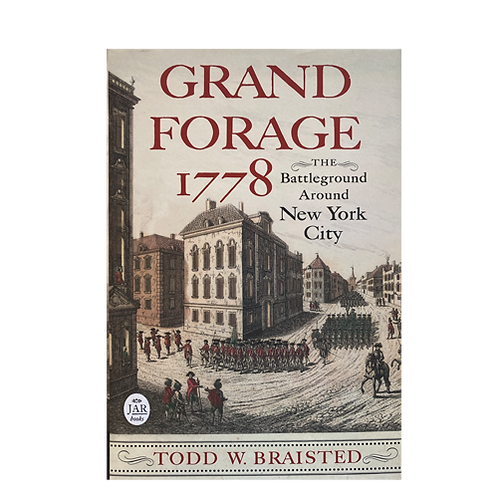 Grand Forage 1778: The Battleground Around New York City