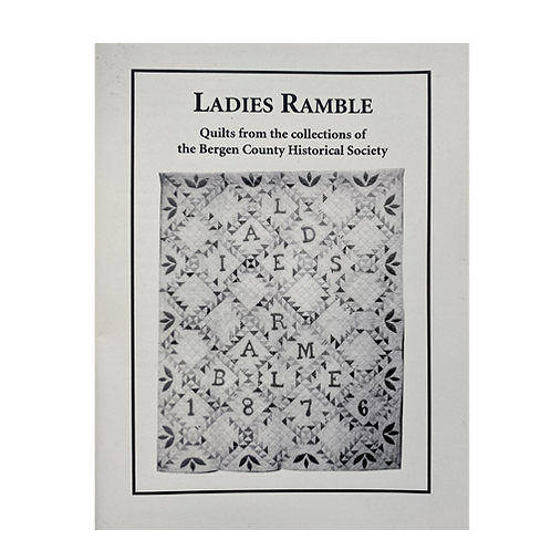 Ladies Ramble, Quilts in the BCHS Collections