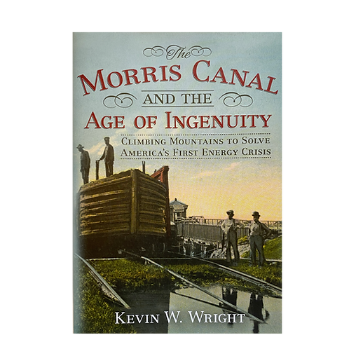 The Morris Canal and the Age of Ingenuity, Climbing Mountains...