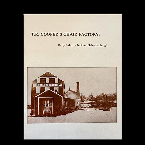 T.R. Cooper's Chair Factory Early Industry in Rural Schraalenburg