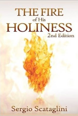 The Fire of His Holiness 2nd Edition (By Sergio Scataglini)
