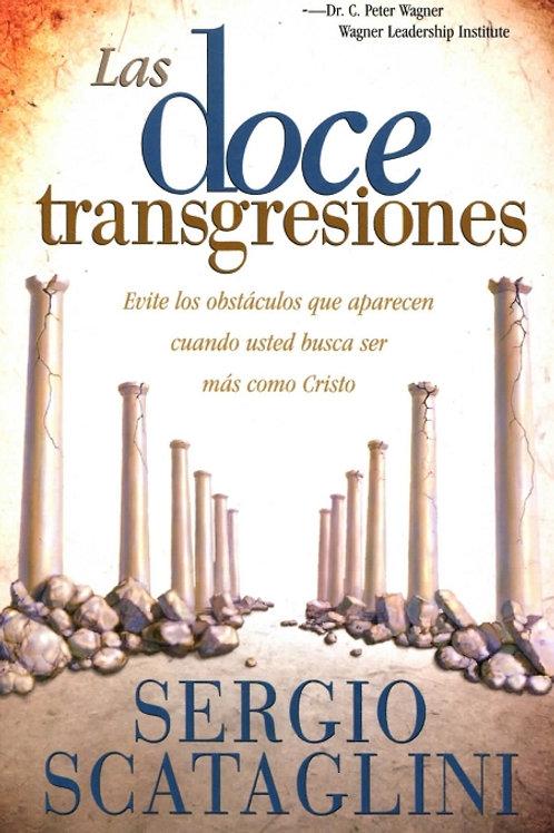 Las Doce Transgresiones (por Sergio Scataglini)