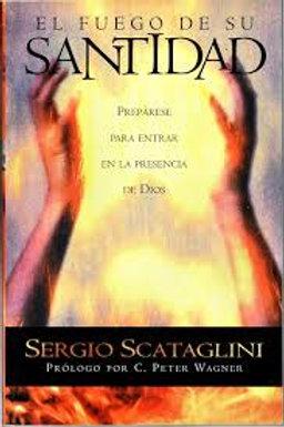 El Fuego de Su Santidad (por Sergio Scataglini)