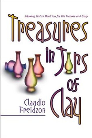 Treasures in Jars of Clay (By Claudio Freidzon)