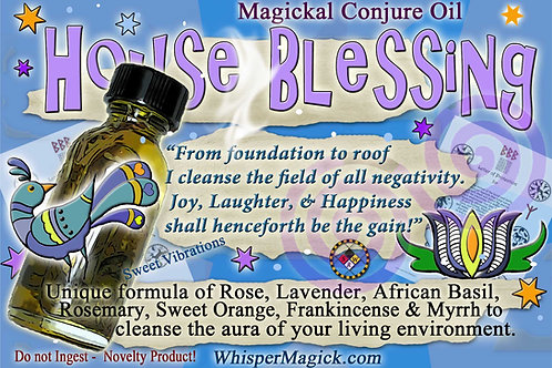 House Blessing, Peaceful Home Conjure Oil