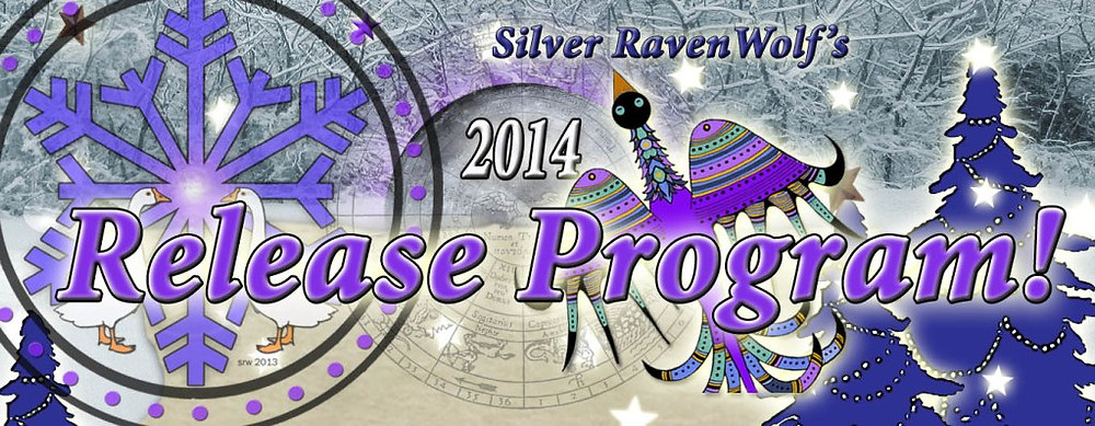 Silver RavenWolf's 2014 Release Program