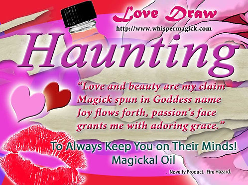 Haunting! Love Draw Magickal Oil