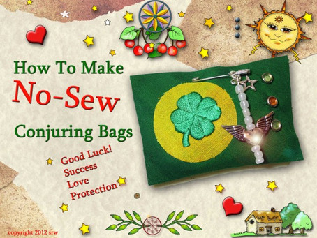 How To Make No-Sew Conjuring or Mojo Bags — Part Three The Good Fortune Pin Packet