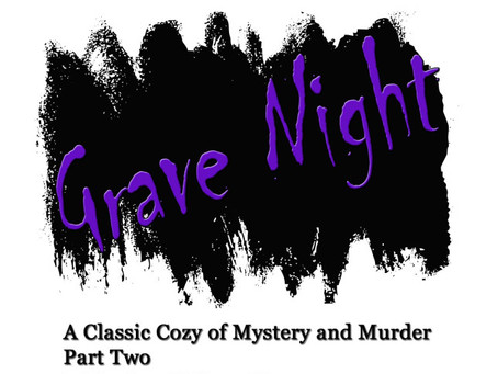 Grave Night — Fiction — Part Two of The BeBoodle Mystery