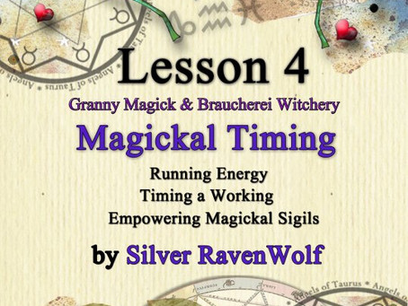 Braucherei and Granny Magick Lesson Number Four