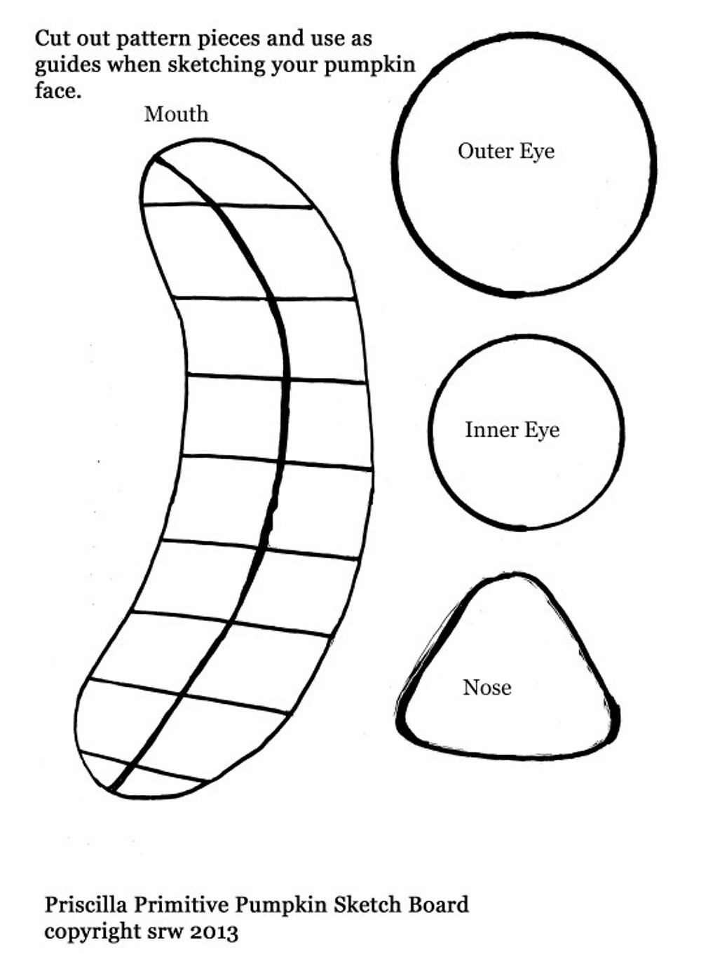 Pattern for eyes, nose and mouth for your primitive pumpkin.  Please note that you can adjust the pattern to fit your pumpkin face.  Perhaps you would like the eyes and mouth to be smaller.
