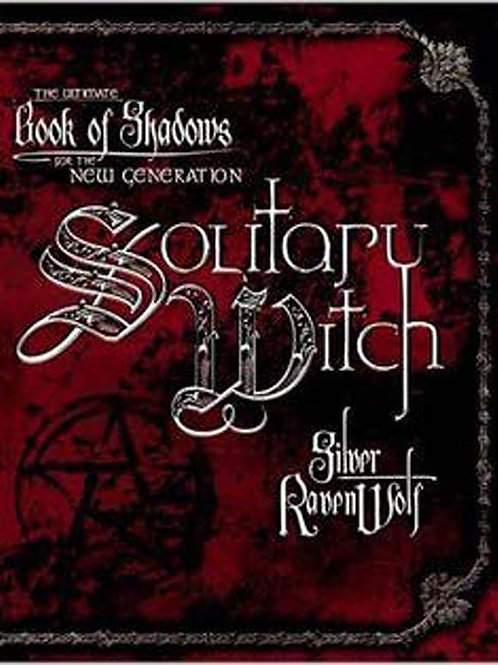Solitary Witch - The Ultimate Book of Shadows