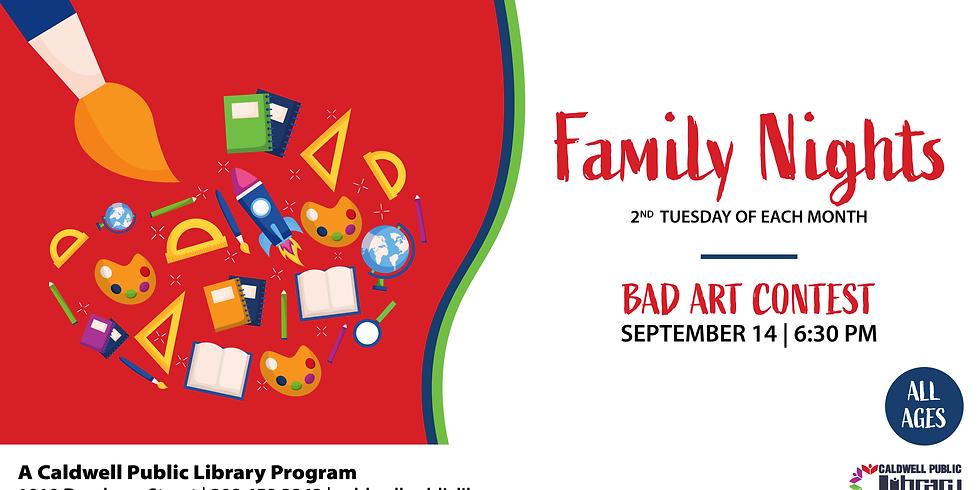 Family Night: Bad Art Contest