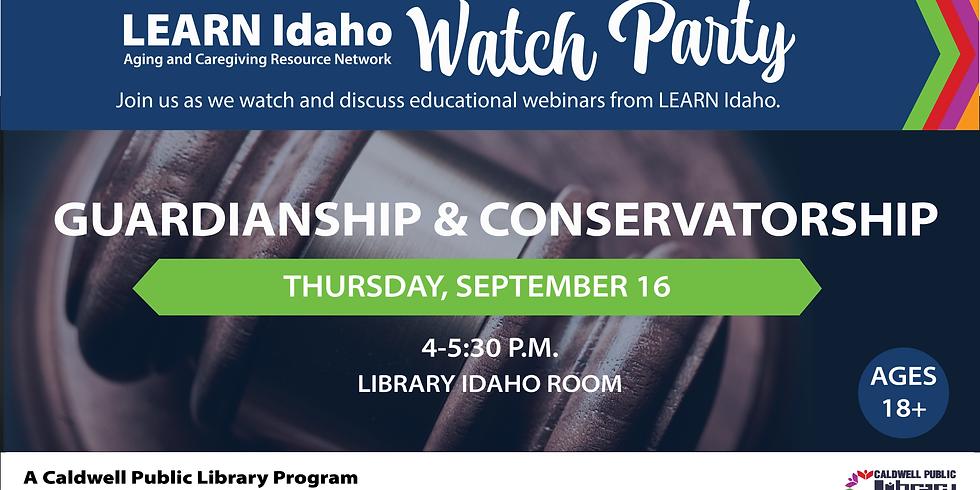 LEARN Idaho Viewing Party: Guardianship & Conservatorship