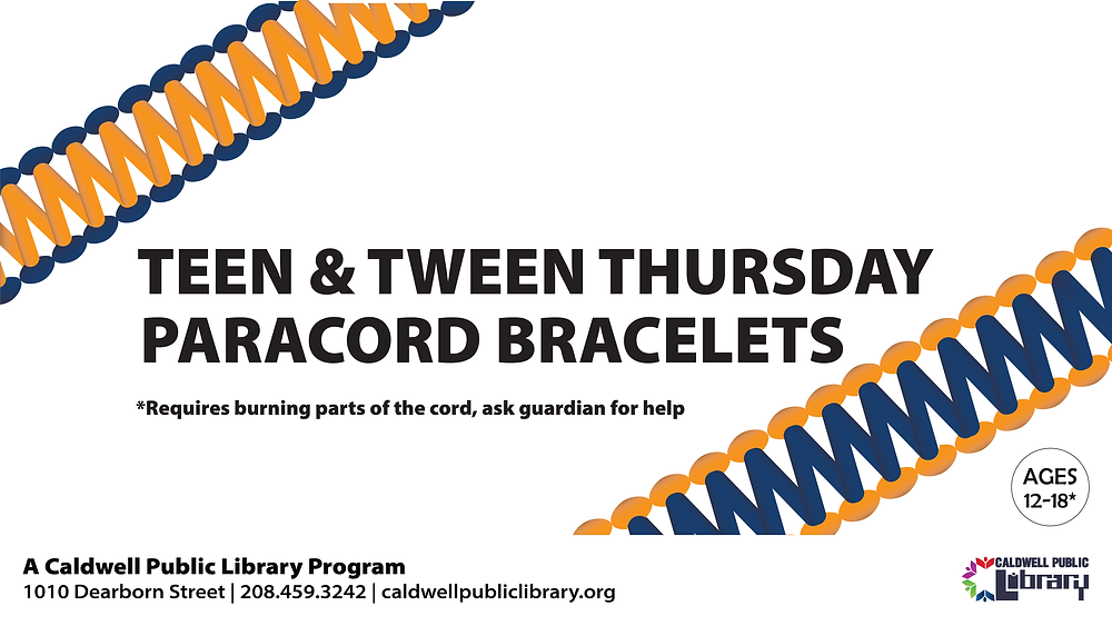 """""""Teen & Tween Thursday: Paracord Bracelets *Requires burning parts of the cord, ask guardian for help. Ages 12-18"""""""