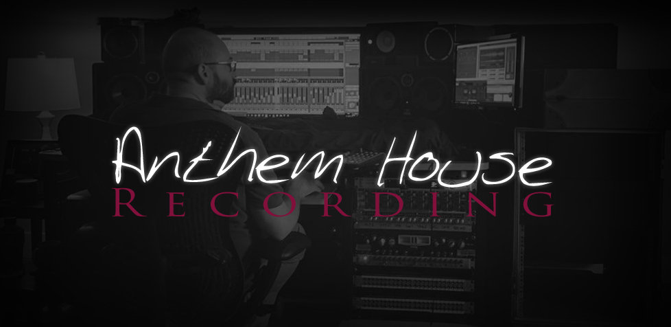 Anthem House Recording / Mixing / Mastering / Copyright / iTunes / Spotify / Sell Your Music Online / Albums / Composing / EPs