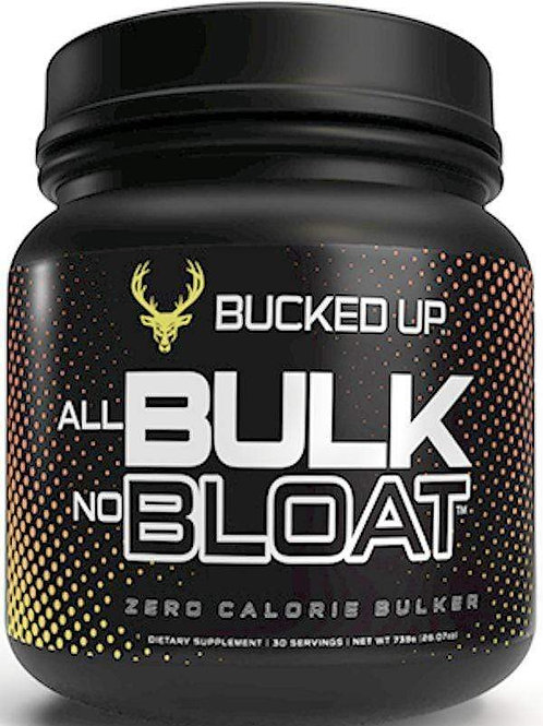 Bucked Up All Bulk No Bloat