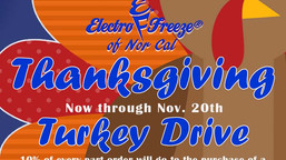 Electro Freeze of Nor Cal's 2018 Annual Thanksgiving Turkey Drive.  Now through Nov. 20th.
