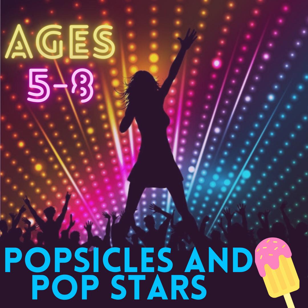 Popsicles & Pop Stars Camp