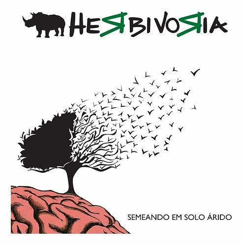 CD Herbivoria - Semeando em Solo Árido