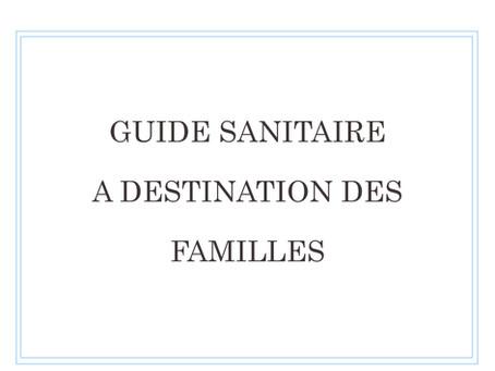 Guide sanitaire à destination des familles