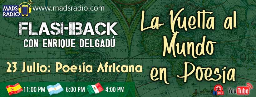 La próxima etapa de nuestra vuelta al mundo en poesía es Africa. No te pierdas el programa de Flashback de mañana en www.madsradio.com