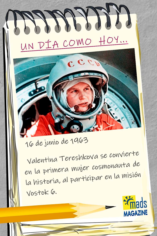 El 16 de junio de 1963 Valentina Tereshkova se convirtió en la primera mujer astronauta, conduciendo la misión Vostok 6