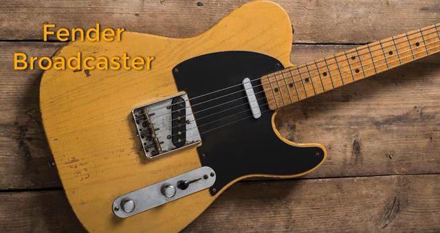 Fender Broadcaster es sinónimo de calidad en el mundo entero