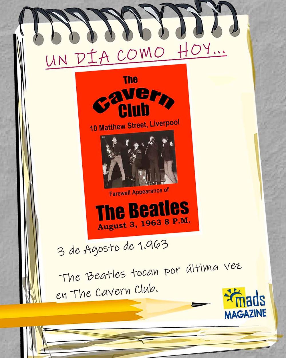 El 3 de agosto de 1963 los Beatles tocaron por última vez en The Cavern Club