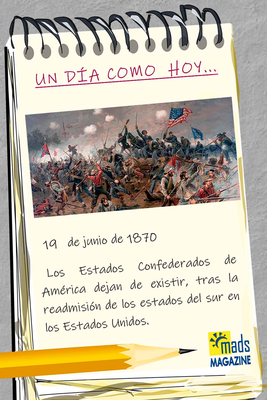 El 19 de junio d 1870 los Estados Confederados del Sur decidieron reunirse a los Estados del Norte. Había finalizado la Guerra de Secesión