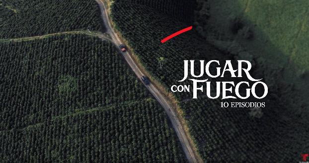 TELEMUNDO PRESENTA EL ELENCO DE LA NUEVA SERIE »JUGAR CON FUEGO» A ESTRENARSE EN 2019