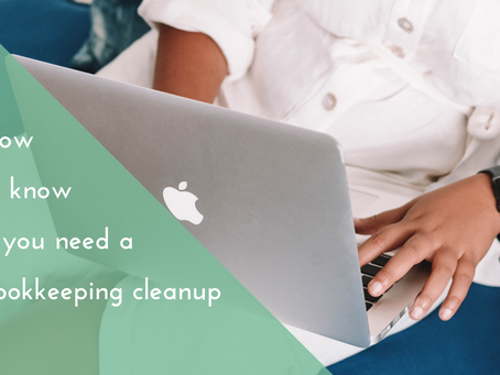 How to know if you need a bookkeeping cleanup