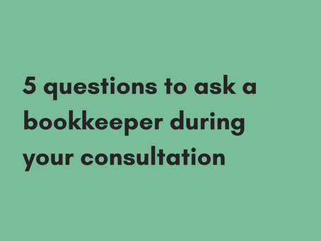 5 questions to ask a bookkeeper during your consultation