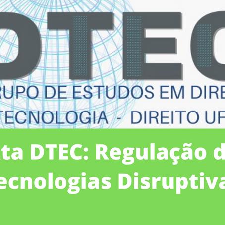 ATA DTEC: Regulação de Tecnologias Disruptivas