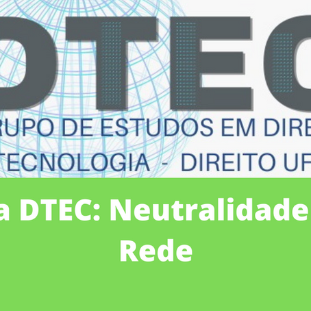 Ata DTEC: Neutralidade de Rede