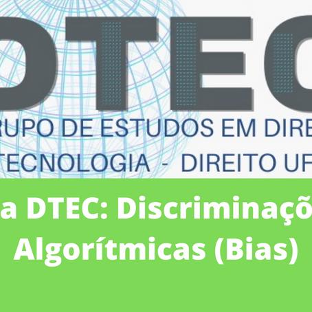 Ata DTEC: Discriminações Algorítmicas (Bias)