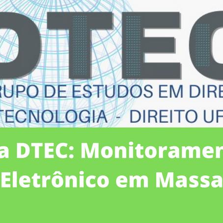 Ata DTEC: Monitoramento Eletrônico em Massa