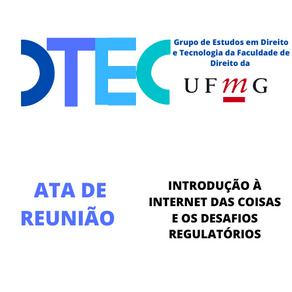 Introdução à Internet das Coisas e os Desafios Regulatórios