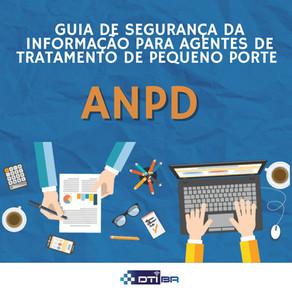 Guia de Segurança da Informação para Agentes de Tratamento de Pequeno Porte da ANPD