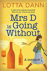 Mrs. D is Going Without