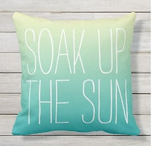 soak up the sun typography outdoor cushion