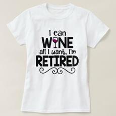 Wine All I Want Shirt $18.65