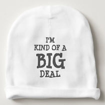 I'm kind of a big deal quote baby beanie